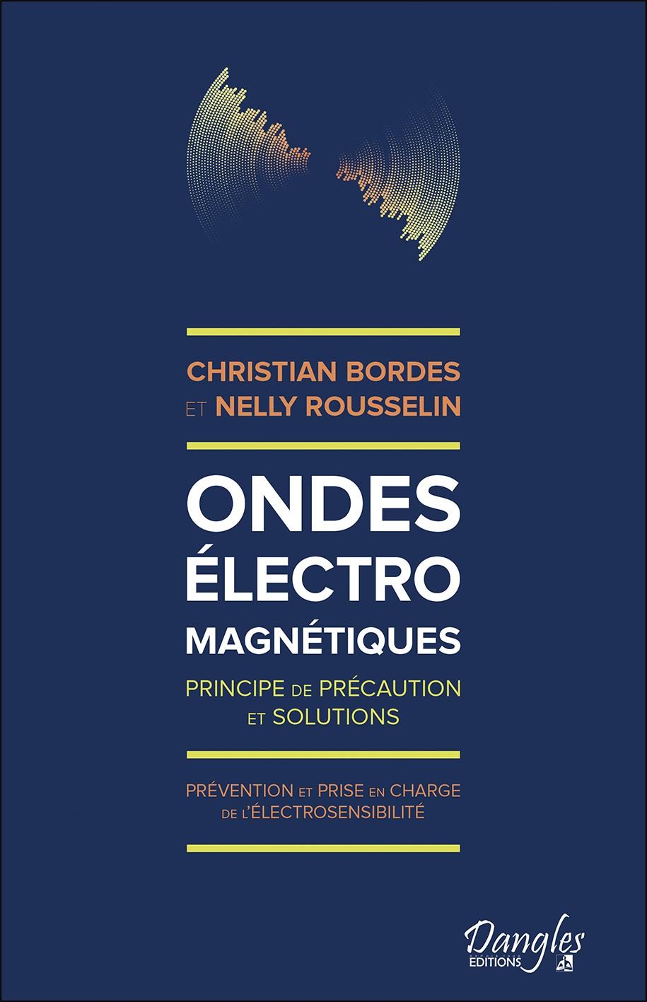 Ondes electromagnétiques par Christian Bordes et Nelly Rousselin